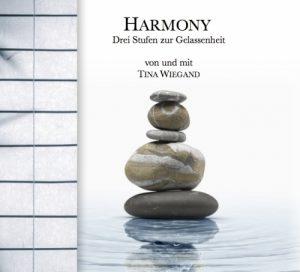 HARMONY Drei Stufen zur Gelassenheit
